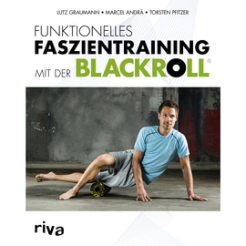 Riva Funktionelles Faszientraining mit der Blackroll Neutral